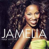 JAMELIA - Walk With Me CD