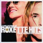 ROXETTE - A Collection Of Roxette Hits CD