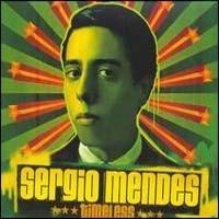 SERGIO MENDES - Timeless CD