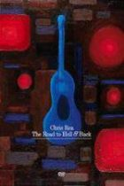CHRIS REA - The Road To Hell & Back live DVD