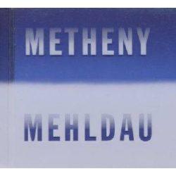 PAT METHENY & BRAD MEHLDAU - Metheny/Mehldau CD
