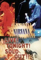 NIRVANA - Live Tonight Sold Out DVD