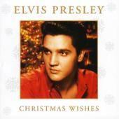 ELVIS PRESLEY - Christmas Wishes CD