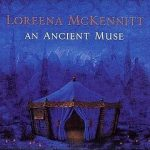 LOREENA MCKENNITT - An Ancient Muse CD