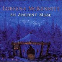 LOREENA MCKENNITT - An Ancient Muse CD