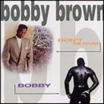 BOBBY BROWN - Bobby + Don't Be Cruel 2in1 / 2cd / CD