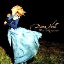 DIANA KRALL - When I Look In Your Eyes CD
