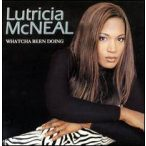 LUTRICIA MCNEAL - Whatcha Been Doing CD