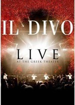 IL DIVO - Live At The Greek Theatre DVD