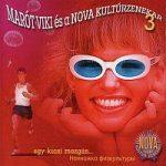 MARÓT VIKI ÉS A NOVA KULTÚRZENEKAR - Egy Kics Mozgás… CD
