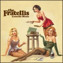 FRATELLIS - Costello Music CD
