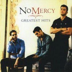 NO MERCY - Greatest Hits CD