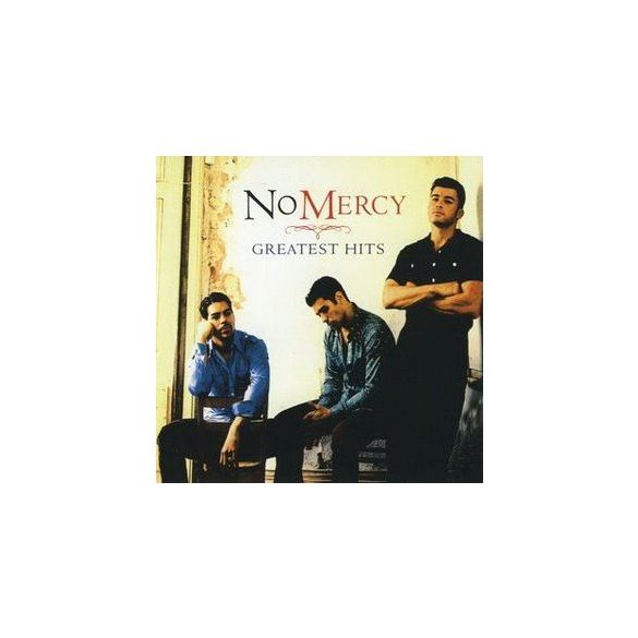 NO MERCY - Greatest Hits CD