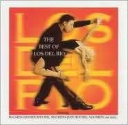 LOS DEL RIO - The Best Of Los Del Rio CD