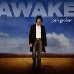 JOSH GROBAN - Awake CD