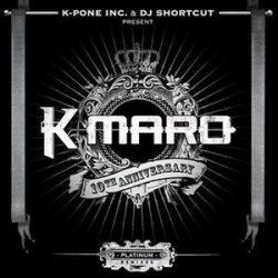 K-MARO - 10 Anniversary Platinum Remixes CD