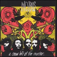 INCUBUS - A Crow Left Of The Murder CD