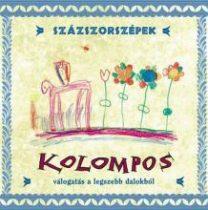KOLOMPOS - Százszorszépek - Válogatás A Legszebb CD