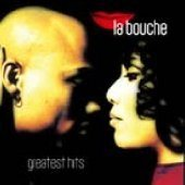 LA BOUCHE - Greatest Hits CD