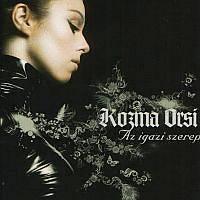 KOZMA ORSI - Az Igazi Szerep CD