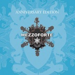 MEZZOFORTE - Anniversary Edition Best Of (2cd) CD