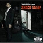 TIMBALAND - Shock Value (EE) CD