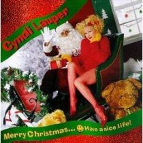 CYNDI LAUPER - Merry Christmas…Have A Nice Life CD