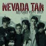 NEVADA TAN - Niemand Hört Dich /nyugati verzió/ CD