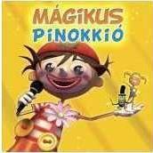 PINOKKIO - Mágikus Pinokkió CD