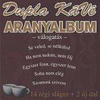 DUPLA KÁVÉ - Aranyalbum CD