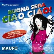 MAURO - Buona Sera Ciao Ciao! /ep/ CD