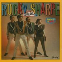 ROCKY SHARPE & THE REPLAYS - Rock-it To Mars CD