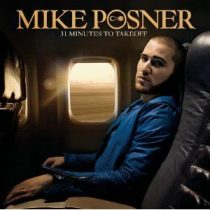MIKE POSNER - 31 Minutes To Takeoff CD