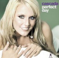 CASCADA - Perfect Day CD
