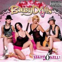 BABY DOLLS - Nekem Nő Kell CD