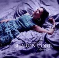 SHARON CORR - Dream Of You CD