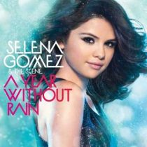 SELENA GOMEZ - A Year Without Rain CD