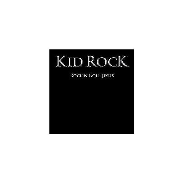 KID ROCK AND THE TWISTED BROWN TRUCKER BAND - Rock And Roll Jesus CD