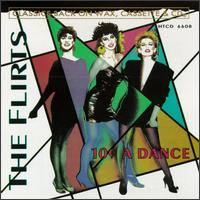 FLIRTS - 10 Cent A Dance CD