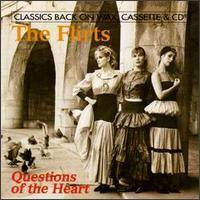 FLIRTS - Questions Of The Heart CD