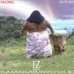 ISRAEL KAMAKAWIWO'OLE - Facing Future CD