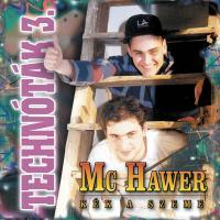 MC HAWER - Technóták 3. CD