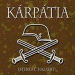 KÁRPÁTIA - Istenért, Hazáért! CD