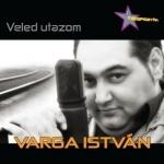 VARGA ISTVÁN - Veled Utazom CD