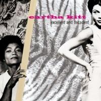 EARTHA KITT - Excellent And Decadent CD