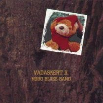 HOBO BLUES BAND - Vadaskert 2.rész CD