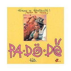 PA-DÖ-DÖ - Kérem A Következőt CD
