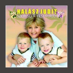 HALÁSZ JUDIT - Szeresd A Testvéredet CD