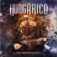 HUNGARICA - Nem Keresek Új Hazát CD