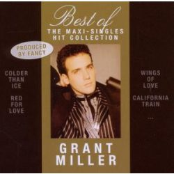 GRANT MILLER -Best of the Maxi Singles Hit Collection CD